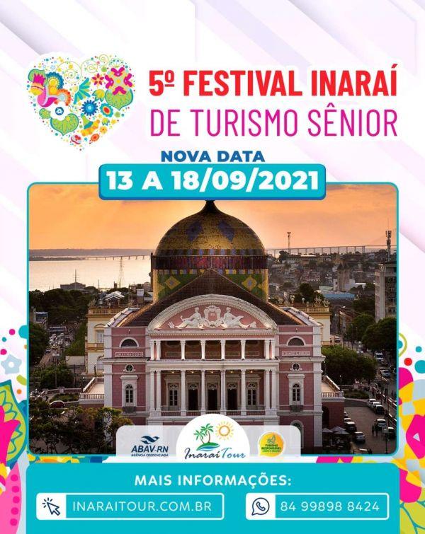 5º FESTIVAL INARAÍ DE TURISMO SÊNIOR